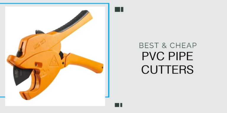 5 Best PVC Pipe Cutters & Complete Reviews