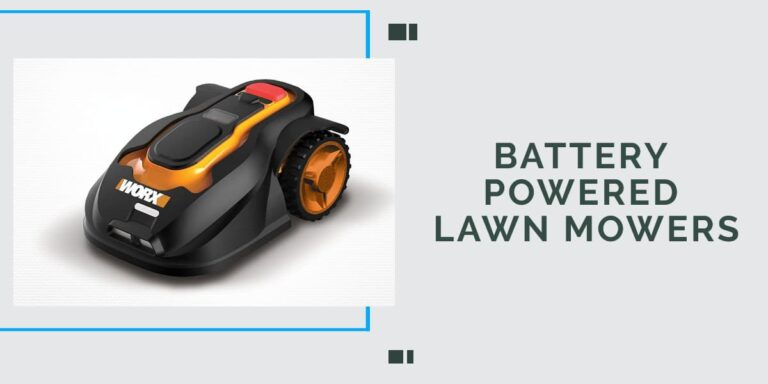 Best Battery Powered Lawn Mowers In 2020