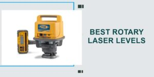 top 5 best Rotary Laser Levels in 2020
